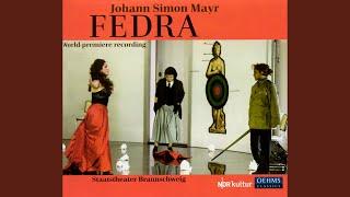 Fedra: Act I Scene 8: Qual fragor! Qual tremito! ... (Fedra, Theseus, Ippolito, Teramene,...