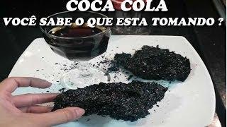 Coca Cola - Você sabe o que esta tomando ? - Projeto Vida Toda #44
