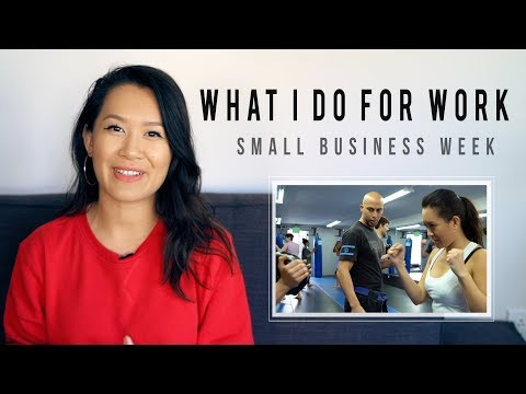 WHAT I DO FOR WORK   SMALL BUSINESS WEEK   ANN LE