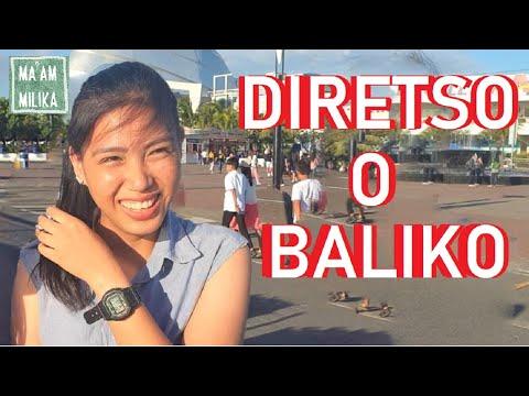 DIRETSO O BALIKO? (Naughty Question No. 6)