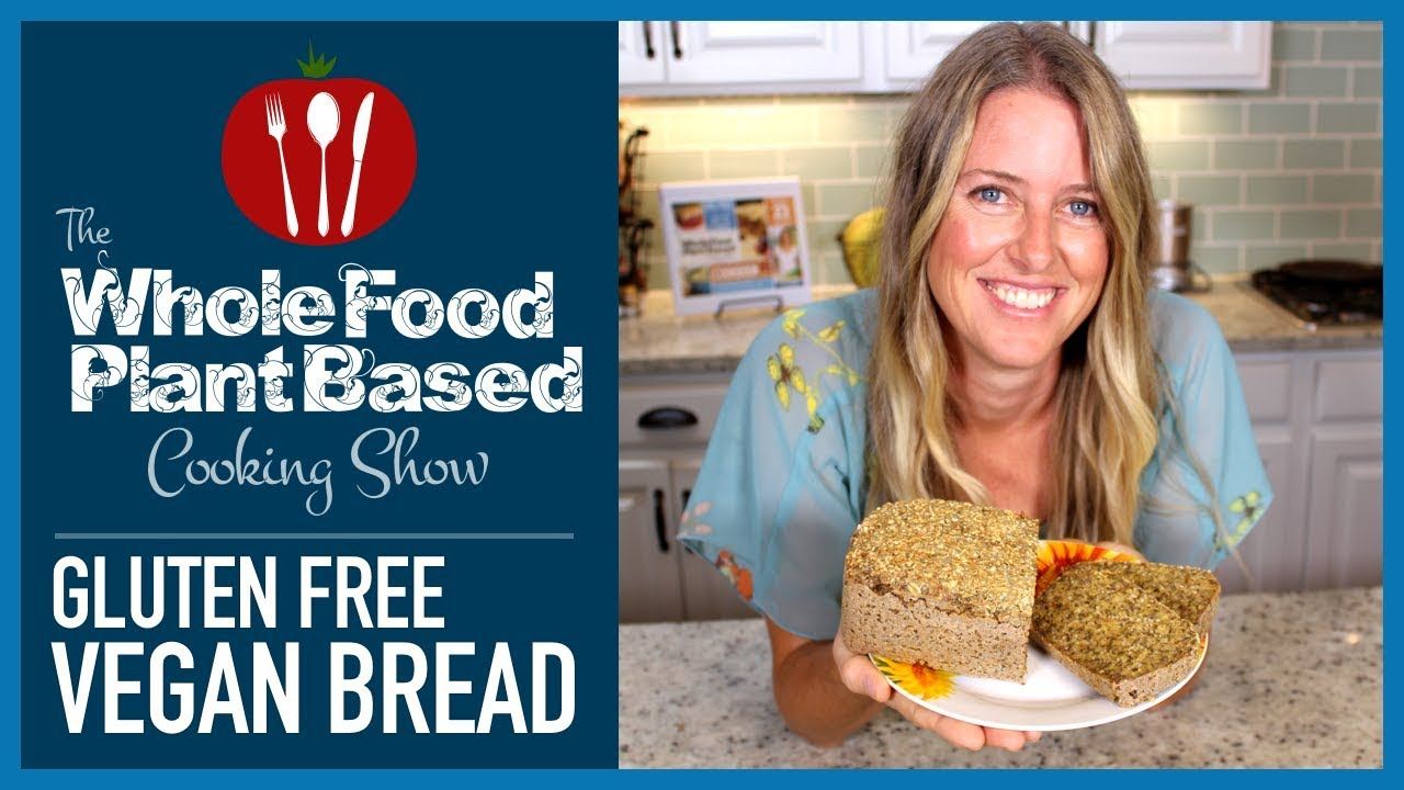 The Gluten Free Vegan Bread You Have Been Waiting For Youtube