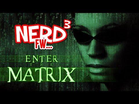 Nerd³ FW -  Enter the Matrix