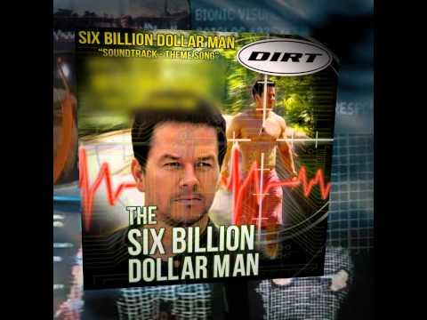 Six Billion Dollar Man Theme Song  DIRT