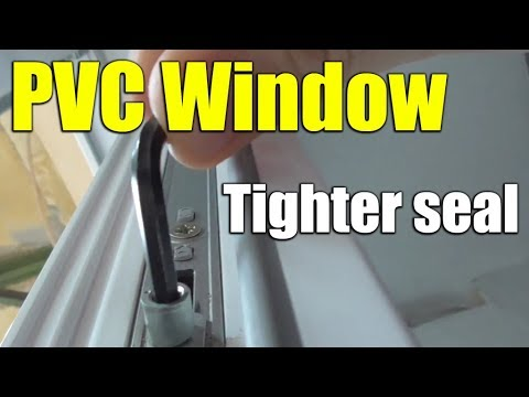 How To Adjust PVC Window/door For Tighter Seal (Winter Vs Summer Mode)
