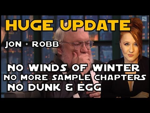 HUGE George RR Martin UPDATE: No More Sample Chapters, No Progress Reports, No Winds