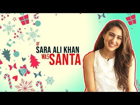 Christmas 2018: If Sara Ali Khan was Santa!
