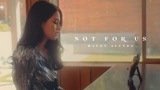 Maudy Ayunda - not for us | The Hidden Tapes: Vol. 1 (Official Music Video)