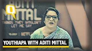 Youthiapa With Aditi Mittal Part 2 - The Quint