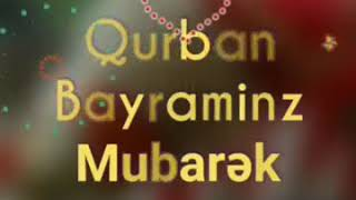 Qurban bayramina aid video   qurban bayraminiz mubarek