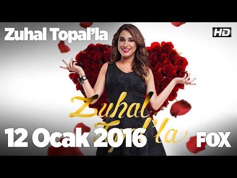 Zuhal Topal'la 12 Ocak 2016