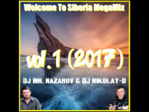 Welcome To Siberia MegaMix   vol 1 2017