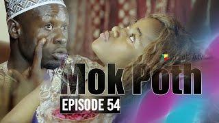Mok Poth Saison 1 - Episode 54