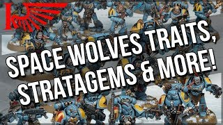 Space Wolves Stratagems, Warlord Traits, And MORE!