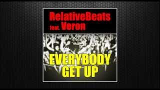 RelativeBeats - Everybody Get Up feat. Veron (Original Vocal Mix) [Housevisions Records]