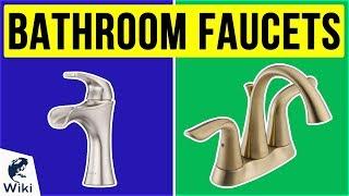 10 Best Bathroom Faucets 2020