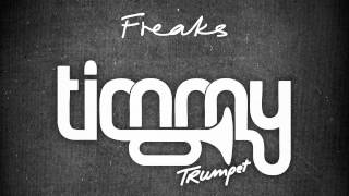 Timmy Trumpet - Freaks (Full Original Mix, HD)