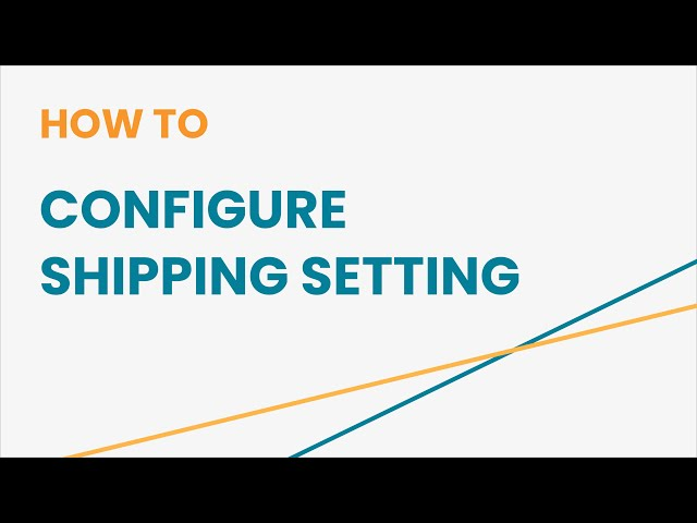 How to Configure Shipping Setting