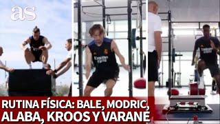 Rutina física completa de Alaba, Kroos, Modric, Varane y Bale: es agotador solo con verlo   AS