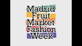 Madrid Fruit Market Fashion Week 2013