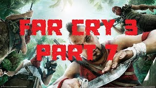 SAVE ME HAWKEYE! | FARCRY 3: PART 7 (PC)