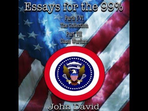 Essays for the 99% - Free eBook - Authors Read - John David