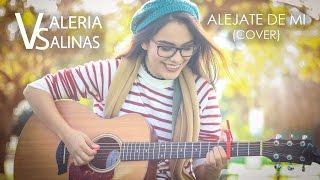 Aléjate de mi - Camila (Cover)