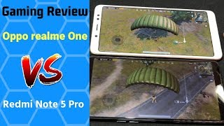 Gaming Review Oppo realme One Comparison With Redmi Note 5 Pro