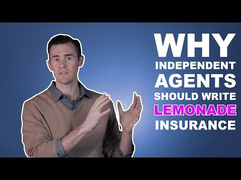 Why Independent Agents Should Write Lemonade Insurance