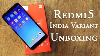 Redmi 5 India variant unboxing and first look