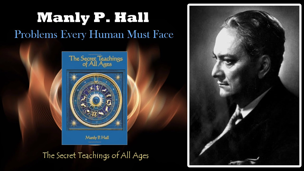 Problems Every Human Must Face - By Manly P Hall