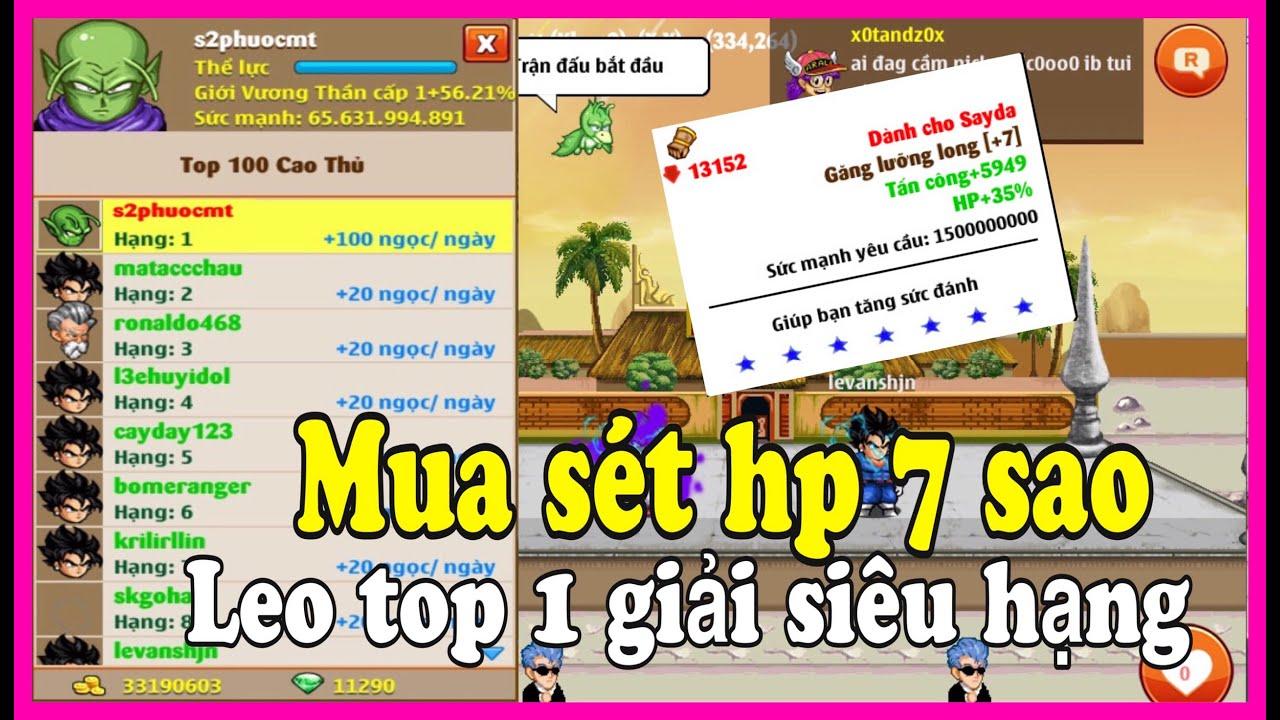 Download Ngọc Rồng Online - Sắm sét 7sao hp cho đệ tử leo top1 giải siêu hạng  của vương thần namek S2PHUOCMT