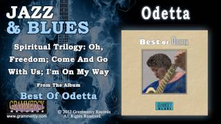 Odetta - Spiritual Trilogy: Oh, Freedom; Come And Go With Us; I