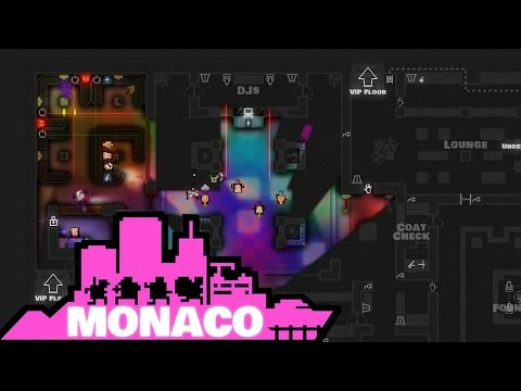 Let's Play Monaco: What's Yours is Mine Part 19 - The Underpowered Mole