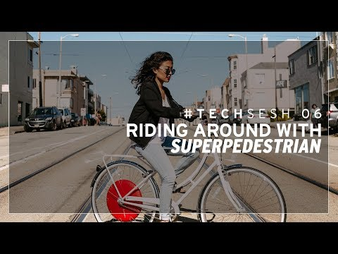 #TECHSESH 06 - Riding Around With Superpedestrian
