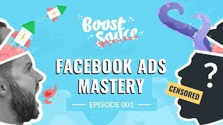 Facebook Ads Mastery - Growth Recipes From 3 Experts (Ep001)