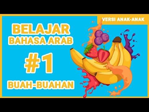 Belajar Bahasa Arab Buah-Buahan (Versi Anak-Anak)