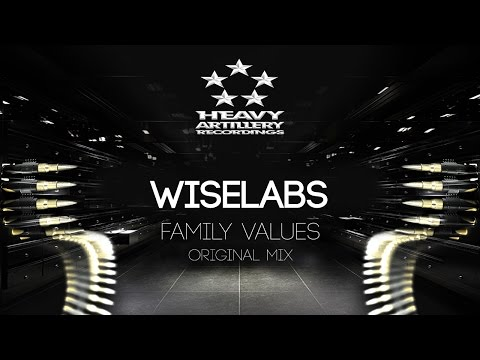 [Breakbeat] WiseLabs - Family Values [Heavy Artillery Recordings]