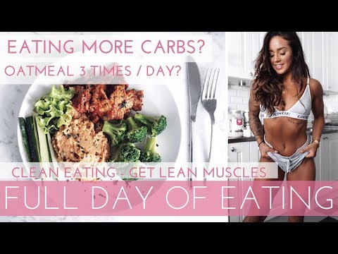 WHAT I EAT IN A DAY / FULL DAY OF EATING | More carbs? Counting calories? 3 oatmeals every day!?