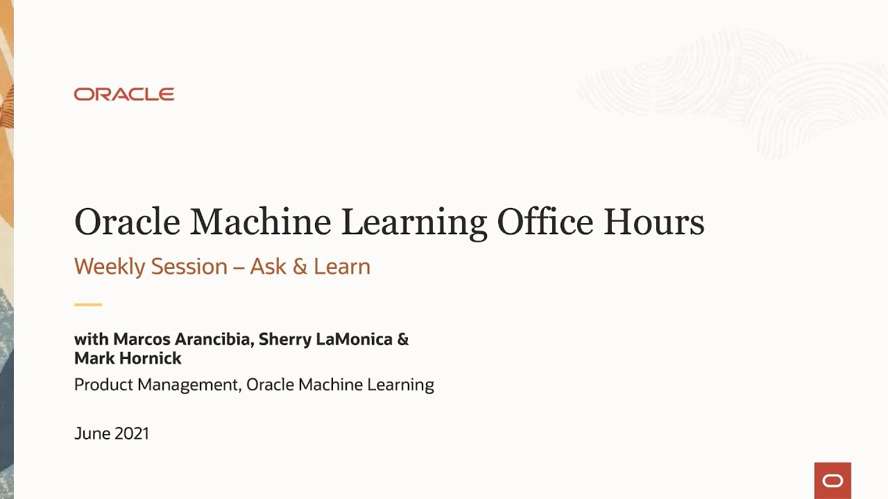 Weekly Office Hours: OML on Autonomous Database - Ask & Learn