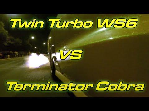 Twin Turbo WS6 vs Terminator Cobra - $2000 Street Race