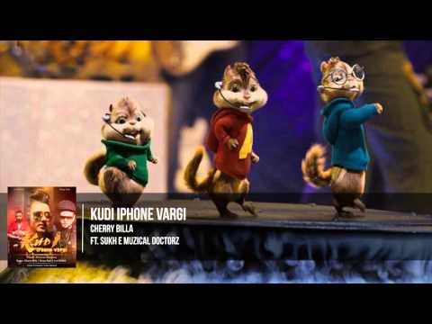 I Phone Wargi - Cherry Billa Ft. Sukhe Muzical Doctorz - Chipmunks Version