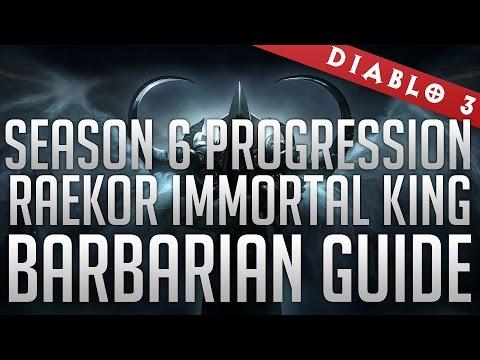 Season 6 Raekor / IK Barbarian Guide (T10 Progression/GR90+ Solo Runs)