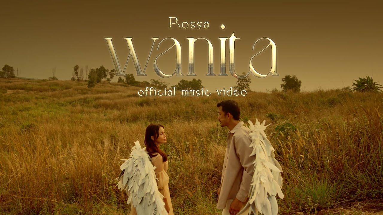 Download Rossa - Wanita | Official Music Video