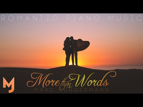 More Than Words | Romantic Piano Music