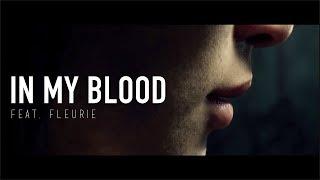 In My Blood - Tommee Profitt (feat. Fleurie)