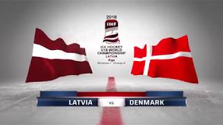 LATVIA - DENMARK 4-1 Highlights /2018 IIHF World Ice hockey championship U18 Division I /