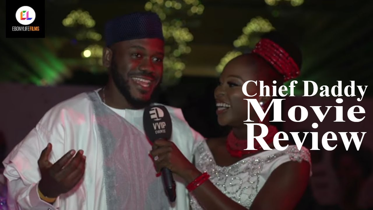 Download Chief Daddy Movie Premiere Review