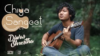 Chiya Sangeet Sessions   03   Diwas Shrestha   Best Friends (Original)