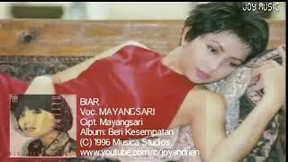Mayangsari - Biar (Cipt. Mayangsari)
