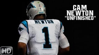 "Cam Newton ""unfinished"" 